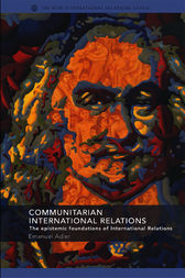 Communitarian International Relations by Emanuel Adler