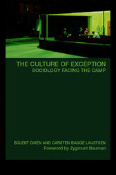 The Culture of Exception by Bulent Diken