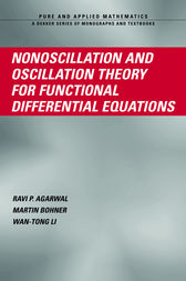 Nonoscillation and Oscillation Theory for Functional Differential Equations by Ravi P. Agarwal