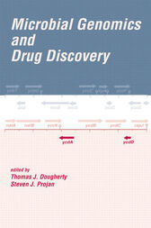Microbial Genomics and Drug Discovery by Thomas J. Dougherty