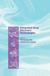 Integrated Drug Discovery Technologies by Houng-Yau Mei