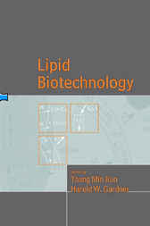 Lipid Biotechnology by Tsung Min Kuo