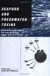 Seafood and Freshwater Toxins by Luis M. Botana