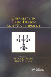 Chirality in Drug Design and Development by Indra K. Reddy