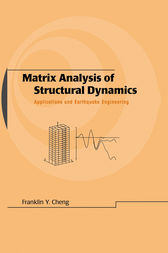 Matrix Analysis of Structural Dynamics by Franklin Y. Cheng