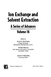 Ion Exchange and Solvent Extraction by Arup K. SenGupta