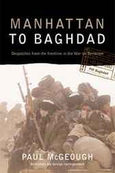 Manhattan to Baghdad: Despatches from the frontline of the War on Terror
