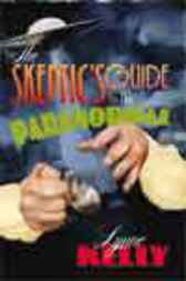 Skeptic's Guide to the Paranormal by Lynne Kelly