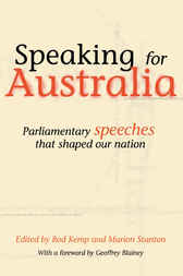 Speaking for Australia by Rod Kemp