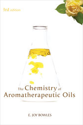 Chemistry of Aromatherapeutic Oils by E Joy Bowles