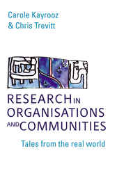 Research in Organisations and Communities by Carole Kayrooz