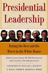 Presidential Leadership by James Taranto