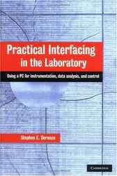 Practical Interfacing in the Laboratory by Stephen E. Derenzo