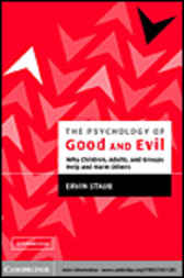 The Psychology of Good and Evil by Ervin Staub