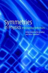 Symmetries in Physics by Katherine Brading