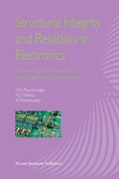 Structural Integrity and Reliability in Electronics by W.J. Plumbridge