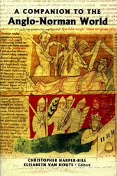 A Companion to the Anglo-Norman World by Christopher Harper-Bill