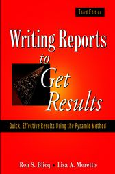 Writing Reports to Get Results by Ron S. Blicq