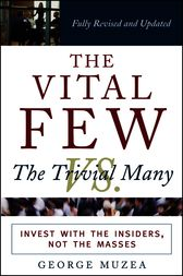 The Vital Few vs. the Trivial Many by George Muzea