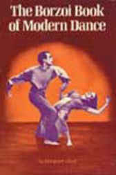 The Borzoi Book of Modern Dance by Margaret Lloyd