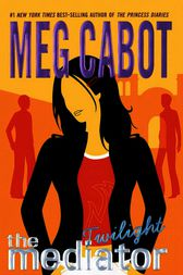 The Mediator #6: Twilight by Meg Cabot