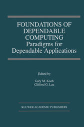Foundations of Dependable Computing by Gary M. Koob