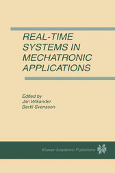Real-Time Systems in Mechatronic Applications by Jan Wikander