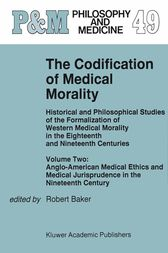 The Codification of Medical Morality by R.B. Baker