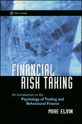 Financial Risk Taking by Mike Elvin