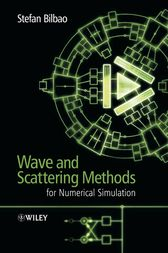 Wave and Scattering Methods for Numerical Simulation by Stefan Bilbao