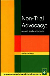 Non-Trial Advocacy by Stephen Nathanson