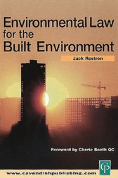 Environmental Law for The Built Environment by Jack Rostron