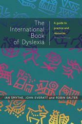 The International Book of Dyslexia by Ian Smythe