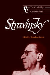 The Cambridge Companion to Stravinsky by Jonathan Cross