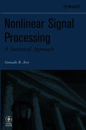 Nonlinear Signal Processing by Gonzalo R. Arce
