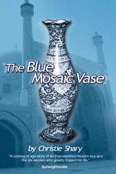 The Blue Mosaic Vase by Christie Shary