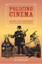 Policing Cinema by Lee Grieveson