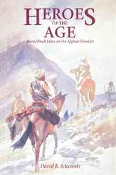Heroes of the Age by David B. Edwards