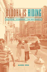 Buddha Is Hiding by Aihwa Ong