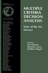 Multiple Criteria Decision Analysis: State of the Art Surveys by Salvatore Greco