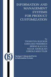 Information and Management Systems for Product Customization by Thorsten Blecker