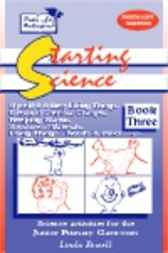 Starting Science Book 3 by Linda Powell