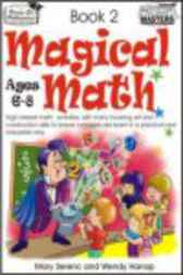Magical Math - Book 2 by Mary Serenc