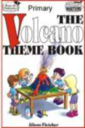 The Volcano Theme Book by Alison Fletcher