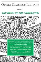 Wagner's THE RING OF THE NIBELUNG by Burton D. Fisher