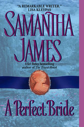 A Perfect Bride by Samantha James