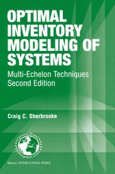 Optimal Inventory Modeling of Systems by Craig C. Sherbrooke
