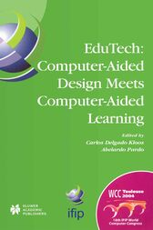EduTech: Computer-Aided Design Meets Computer-Aided Learning by Carlos Delgado Kloos