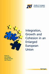 Integration, Growth, and Cohesion in an Enlarged European Union by John Bradley