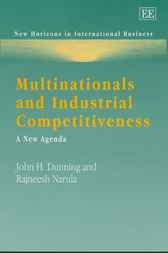 Multinationals and Industrial Competitiveness by J.H. Dunning